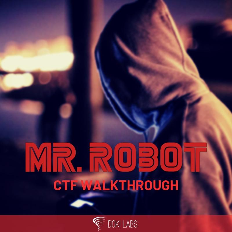 Mr  Robot 1 CTF Walkthrough – Doki Labs