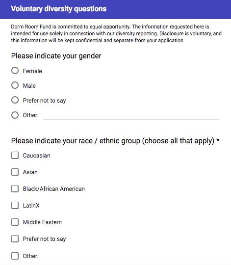 Dorm Room Fund voluntary diversity questions