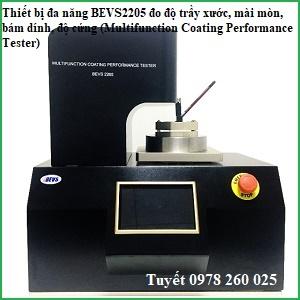 Thiết bị đa năng BEVS2205 đo độ trầy xước, mài mòn, bám dính, độ cứng