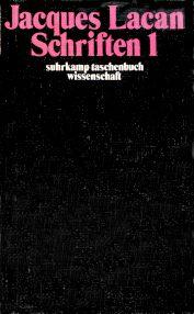 Titelseite von Jacques Lacan: Schriften I, Haas-Ausgabe, Suhrkamp 1975