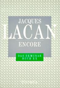 Jacques Lacan, Seminar 20, Encore, Haas-Übersetzung, Quadriga 1986, Titelseite