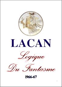 Jacques Lacan, Seminar 14, Logique du fantasme, Staferla 2017, Titelseite
