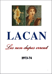 Jacques Lacan, Seminar 21, Les non-dupes errent, Staferla-Version 25-10-2015