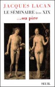 Jacques Lacan, Seminar 19, ou pire, Version Miller, Titelbild