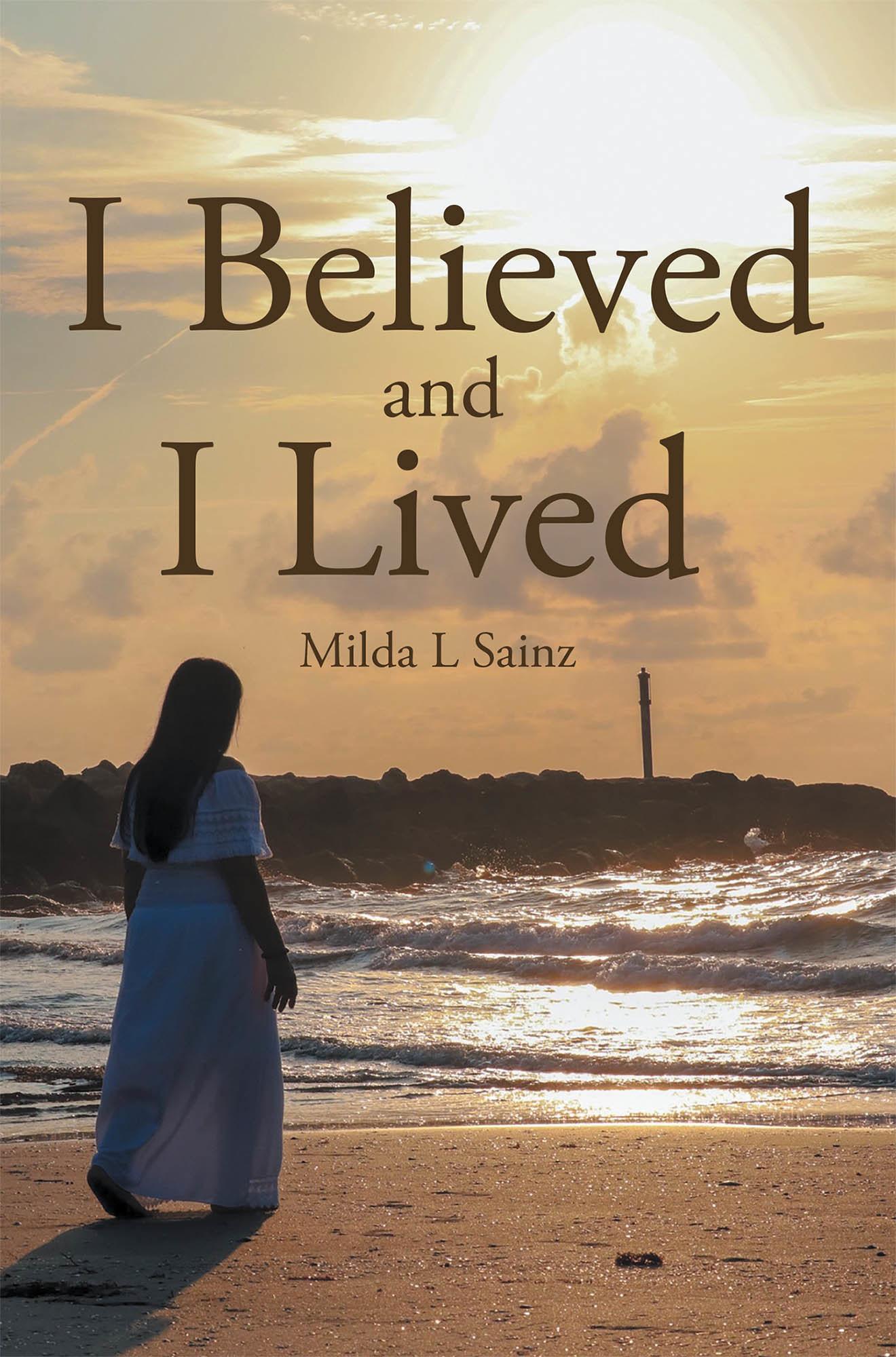 Milda Sainz: «I Believed and I Lived» nos presenta un mensaje esperanzador y lleno de fe
