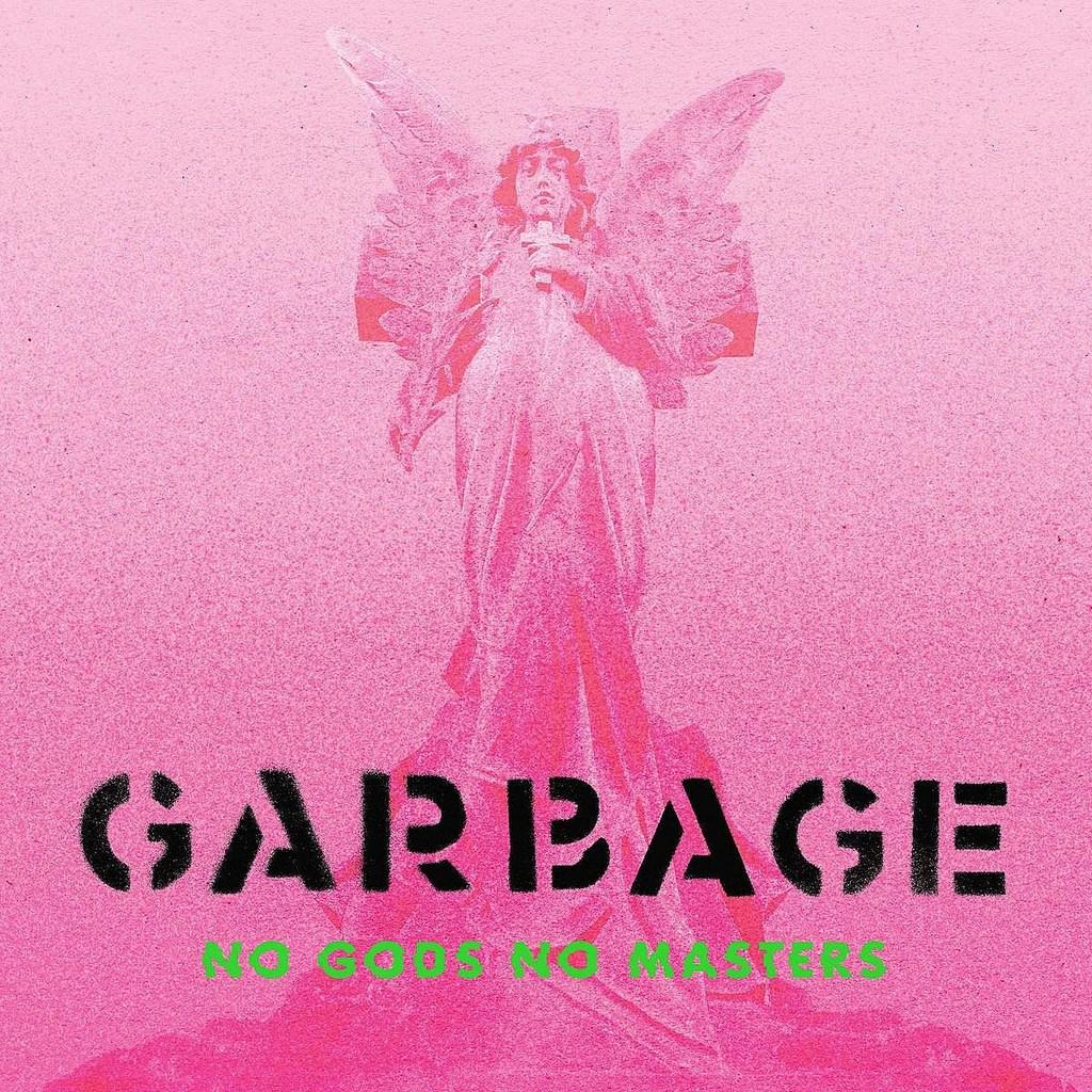Garbage anuncia nuevo álbum 'No Gods No Masters' y lanza como anticipo «The Men Who Rule The World»