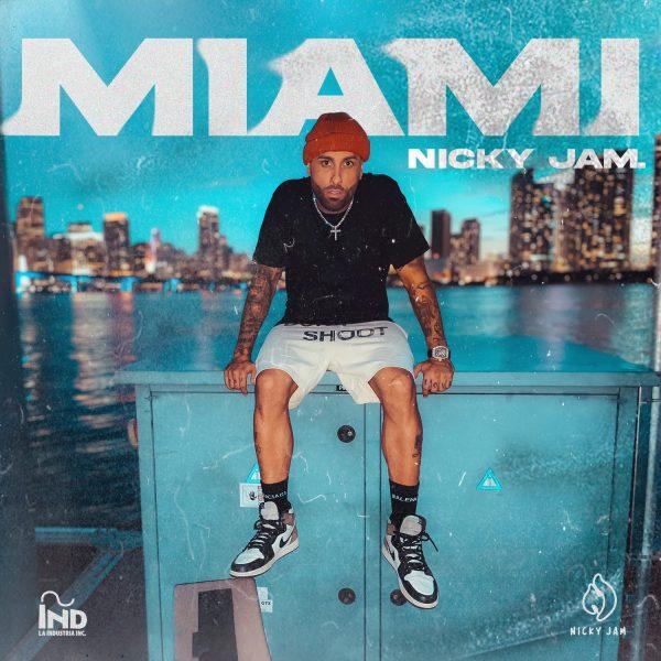 """""""Miami"""" el nuevo sencillo de Nicky Jam"""