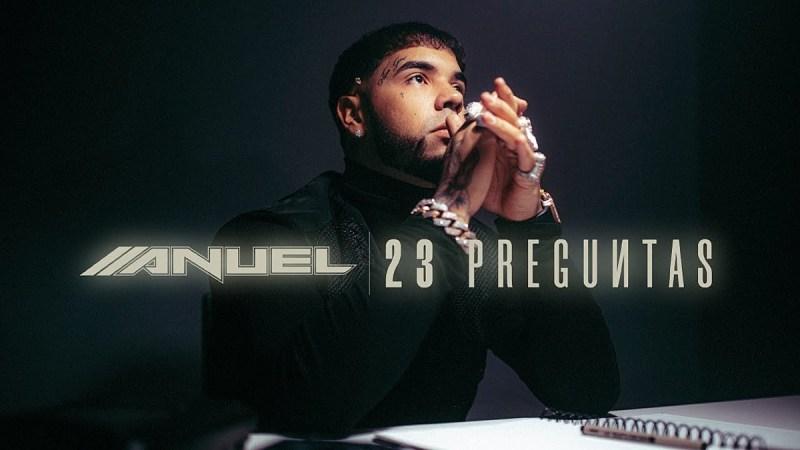 """Anuel AA lanza su nuevo sencillo """"23 preguntas"""""""