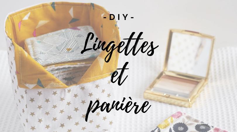 {DIY} Lingettes lavables et panière