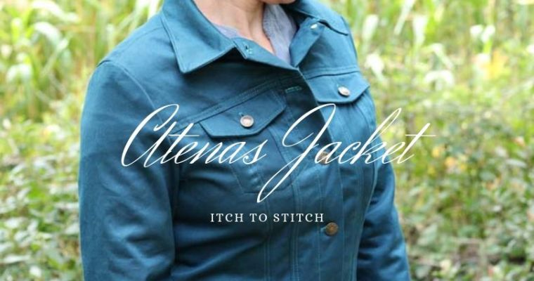 {Test} Atenas jacket, Itch to Stitch