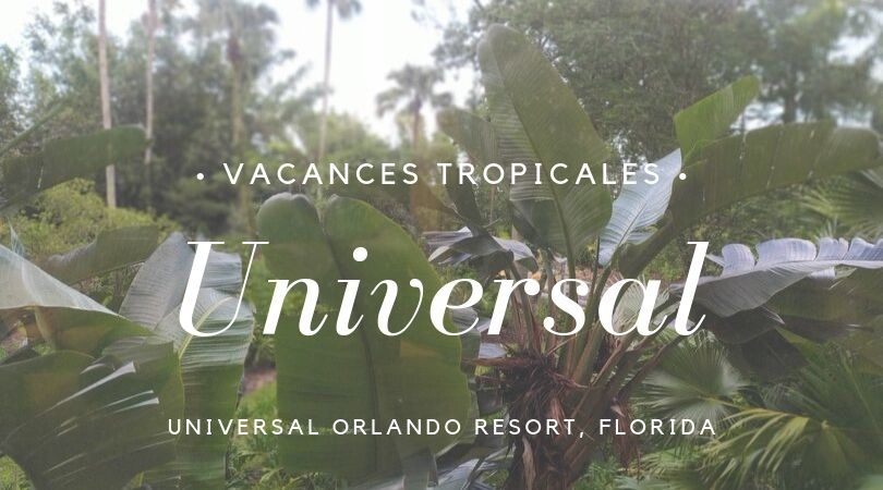 Universal Orlando, retour en Floride