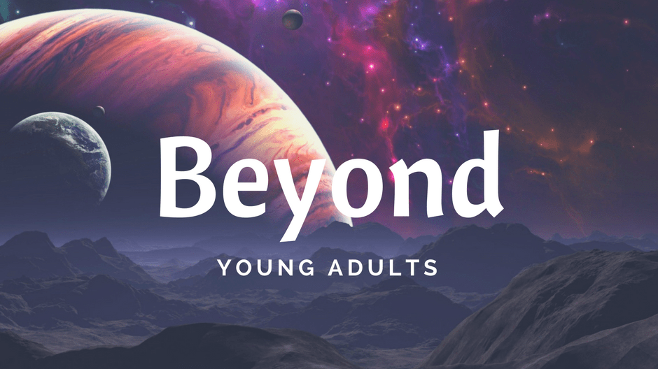 Beyond Young Adults Ministry