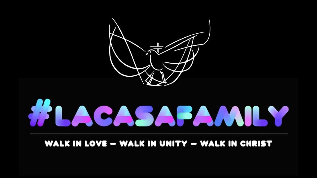 #LaCasaFamily Logo Experience Worship