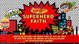 Superhero Faith la casa de cristo kids ministry scottsdale arizona lutheran church phoenix logo