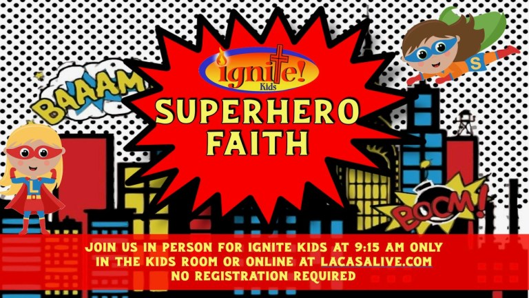 Superhero Faith la casa de cristo kids ministry scottsdale arizona lutheran church phoenix logo