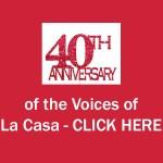 Voices of La Casa 40th Anniversary – 2018