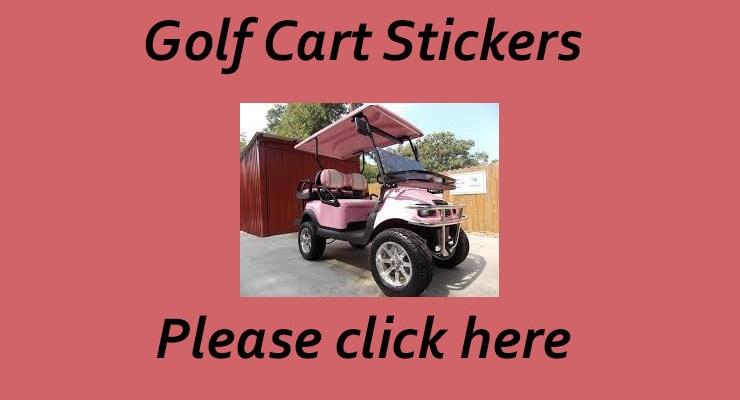 Golf Cart Stickers – September 2018