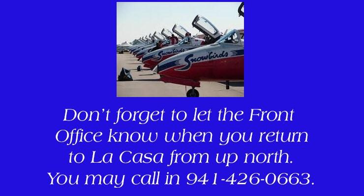 Check in When Returning to La Casa