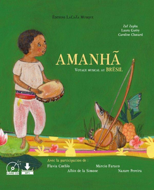 """Livre musical """"AMANHÃ voyage musical au Brésil"""