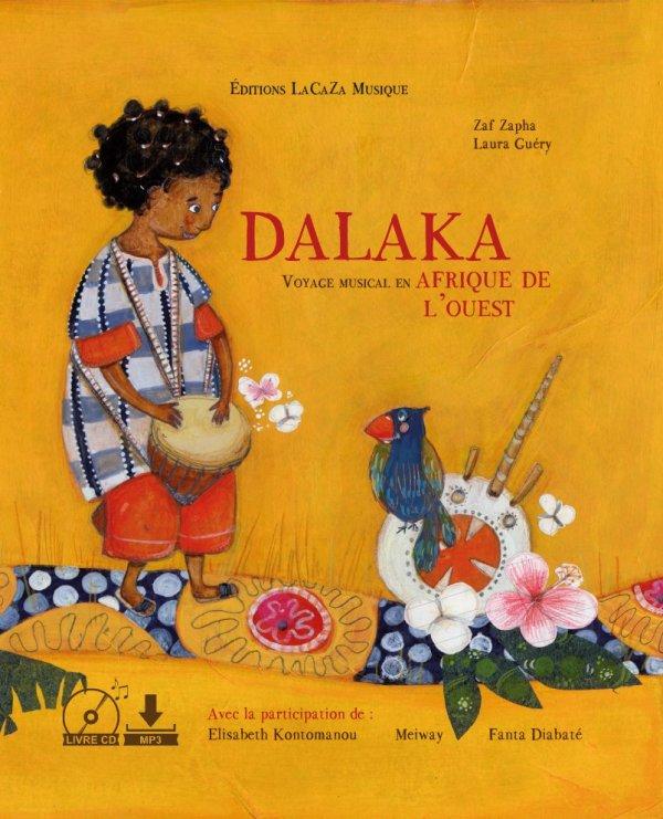 """Livre musical """"Dalaka voyage musical en Afrique de l'ouest"""""""