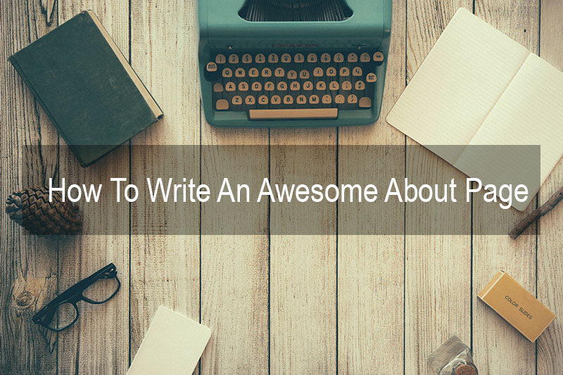 How_To_Write_An_Awesome_About_Page