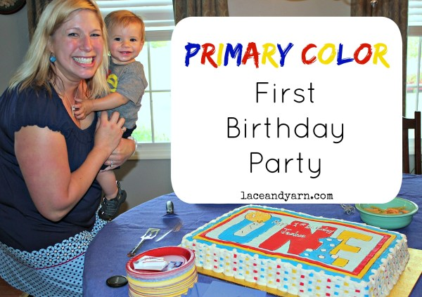 Primary Color First Birthday Party -- laceandyarn.com