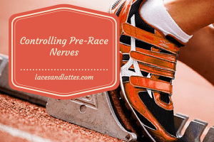 Controlling Pre-Race Nerves