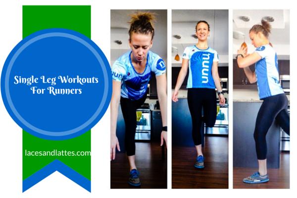 Single Leg WorkoutsFor Runners