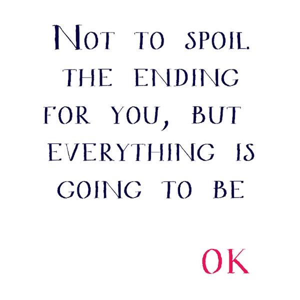 This quote helped get me through last week
