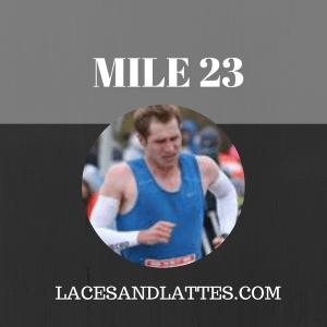 Mile 23: I Hate Brick Runs