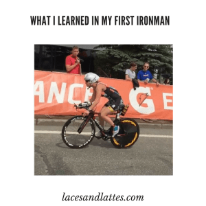 What I learned in my first Ironman