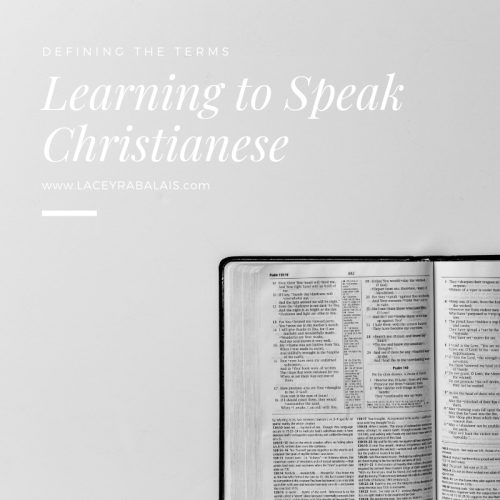 Learning to Speak Christianese // Defining Christian Vocabulary