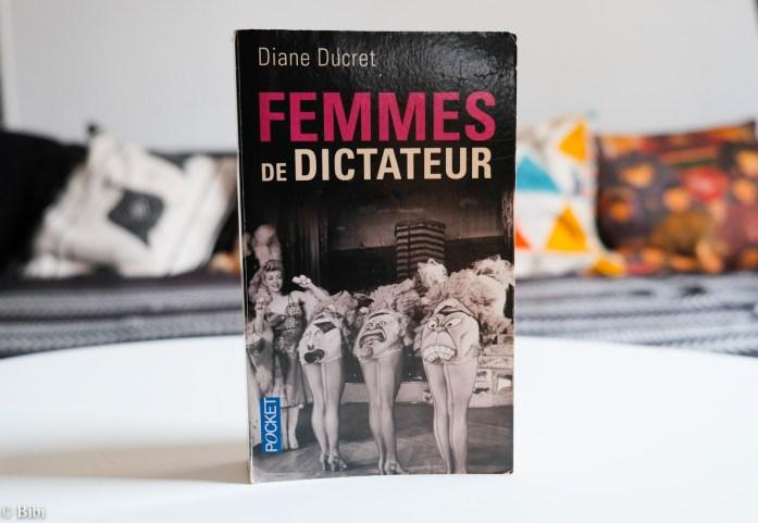 Femmes de dictateur de diane ducret