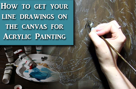 Getting the Line Drawing Right for Acrylic Painting