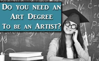 Do you need a degree in art to be an artist?
