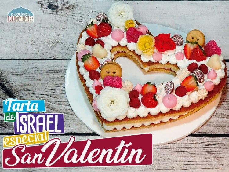 Tarta de San Valentín - Tarta de Israel tendencia 2018
