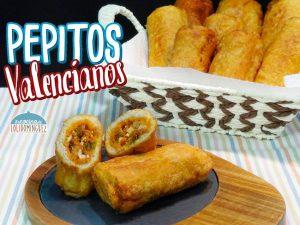 Pepitos Valencianos - Panecillos rellenos - Receta típica Valenciana
