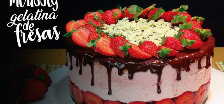 Tarta de mousse y gelatina de fresas, la mas rica. (TARTA SIN HORNO)
