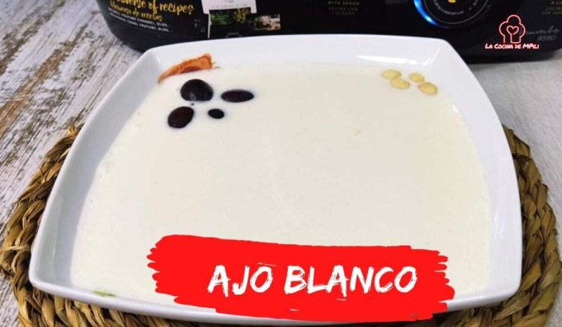 Cómo se hace el ajo blanco o ajoblanco malagueño en mycook y mambo de cecotec