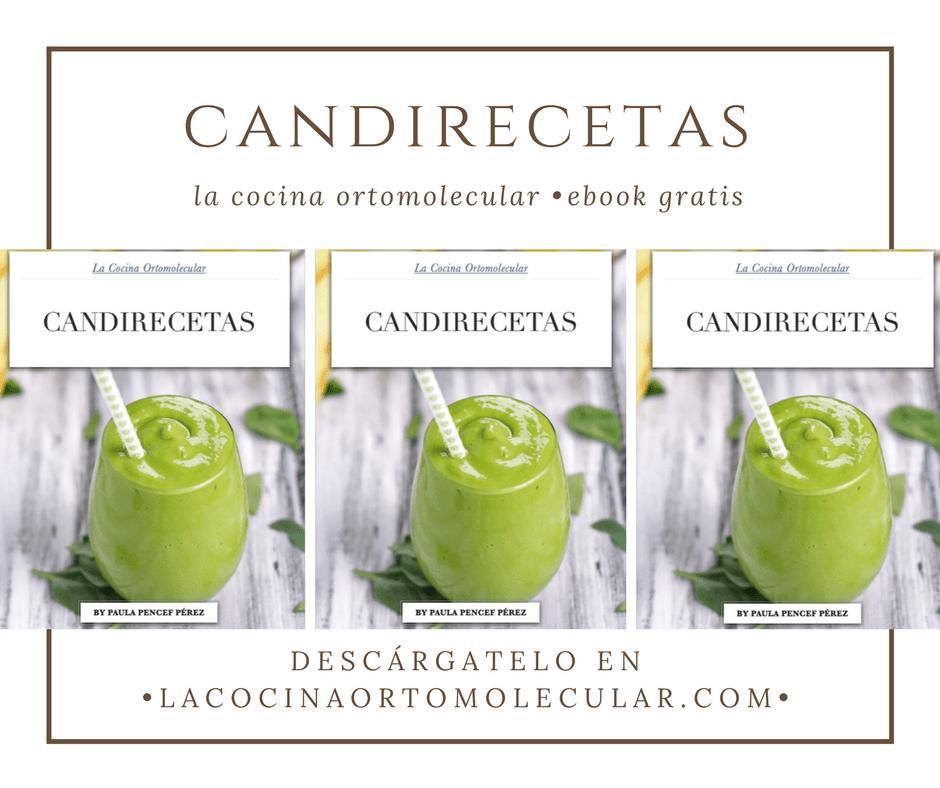 Candirecetas by La Cocina Ortomolecular