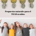 Remedios naturales para el TDAH en niños
