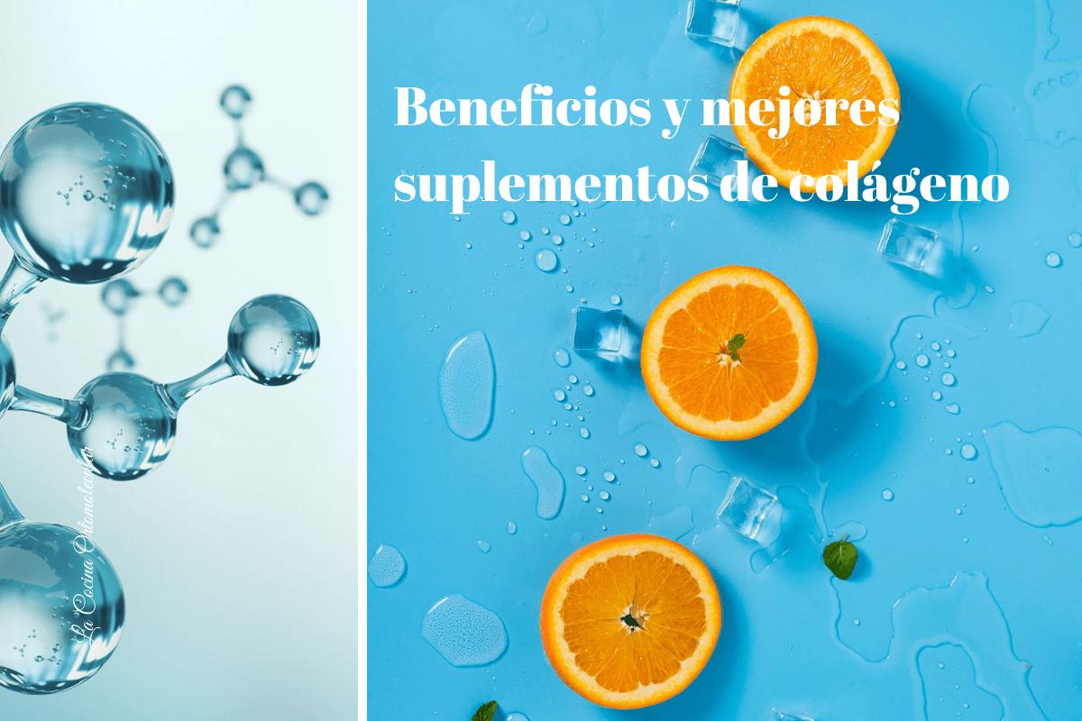 Beneficios y mejores suplementos de colágeno