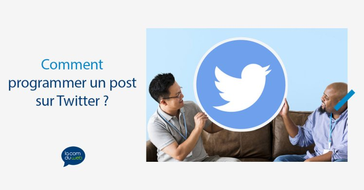 Comment programmer un post sur Twitter ?