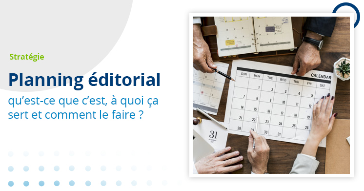 Calendrier éditorial LCDW