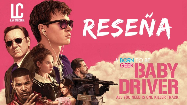 baby-driver-opinion-comikeria