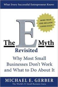 E-Myth, Michael Gerber, small business, entrepreneur, business failure, risk management, strategic risk