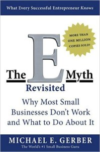 E-Myth, Michael Gerber, small business, entrepreneur, business failure, risk management, strategic risk