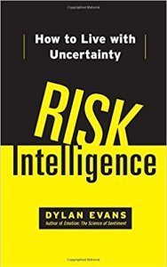 risk intelligence, risk, risk management, uncertainty, strategic planning