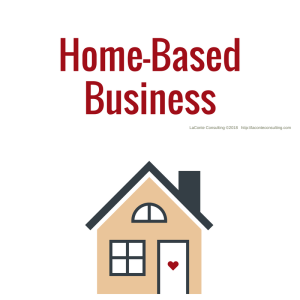 business model, home-based, work-at-home, working at home, home-based business, homestead business, strategic growth, risk management