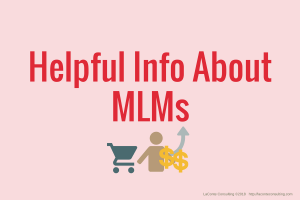 MLM, multi-level marketing, network marketing, helpful info, MLM info